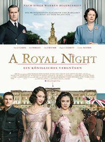 A Royal Night - Ein königliches Vergnügen