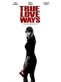 True Love Ways Trailer