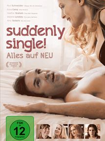 Suddenly Single! Alles auf NEU