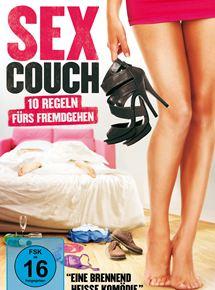 Sex Couch - 10 Regeln fürs Fremdgehen