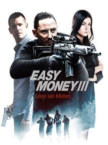Easy Money III - Lass sie bluten