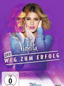 Violetta Der Weg Zum Erfolg Stream