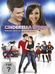 Cinderella Story 4 – Wenn Der Schuh Passt …