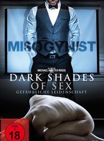 Dark Shades Of Sex - Gefährliche Leidenschaft