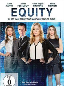 Equity - Das Geld, die Macht und die Frauen