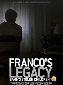 Francos Erbe - Spaniens geraubte Kinder