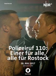 Polizeiruf 110: Einer für alle, alle für Rostock