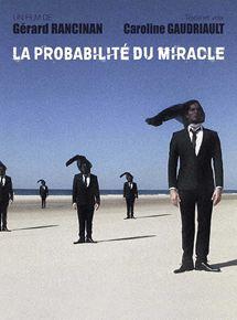 La Probabilité du Miracle