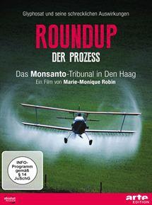 Roundup - Der Prozess. Das Monsanto-Tribunal in Den Haag