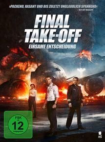 Final Take-Off - Einsame Entscheidung