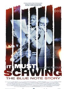 It Must Schwing - The Blue Note Story