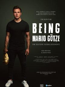 Being Mario Götze - Eine deutsche Fußballgeschichte