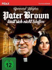 Pater Brown lässt sich nicht bluffen