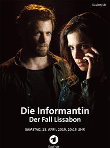 Die Informantin: Der Fall Lissabon