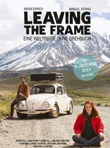 Leaving The Frame – Eine Weltreise ohne Drehbuch