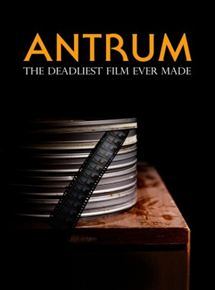 Antrum: The Deadliest Movie Ever Made