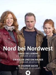 Nord bei Nordwest: Dinge des Lebens