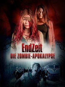 Endzeit - Die Zombieapokalypse