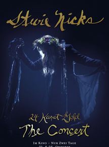 Stevie Nicks - 24 Karat Gold: The Concert
