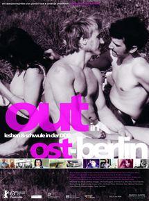Out in Ost-Berlin – Lesben und Schwule in der DDR