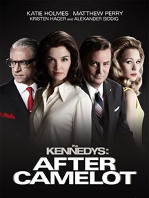 The Kennedys: After Camelot