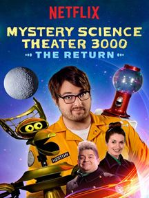 Mystery Science Theater 3000 : The Return