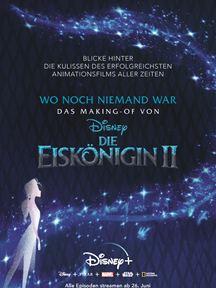 """Wo noch niemand war: Das Making-of von """"Die Eiskönigin 2"""""""
