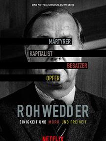Rohwedder: Einigkeit und Mord und Freiheit