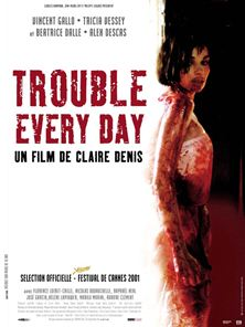 Trouble Every Day Trailer OV