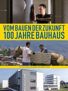Vom Bauen der Zukunft - 100 Jahre Bauhaus Trailer DF