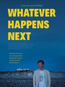 Whatever Happens Next Trailer DF