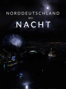 Norddeutschland bei Nacht Trailer DF