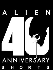 Alien 40th Anniversary Shorts Series - Trailer OV