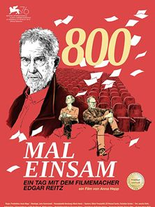 800 Mal Einsam - Ein Tag Mit Dem Filmemacher Edgar Reitz Trailer DF