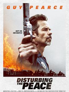 Disturbing The Peace Trailer OV