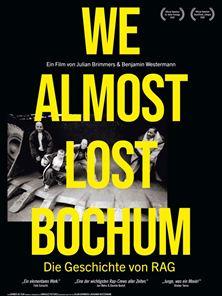 We Almost Lost Bochum - Die Geschichte von RAG Trailer DF