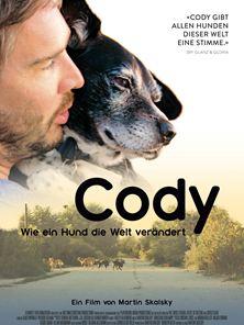 Cody - Wie ein Hund die Welt verändert Trailer OmdU