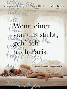 Wenn einer von uns stirbt, geh ich nach Paris