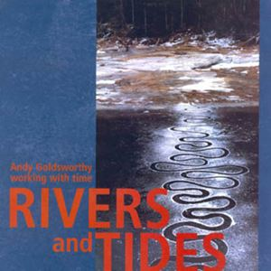 Rivers and Tides : Bild Thomas Riedelsheimer