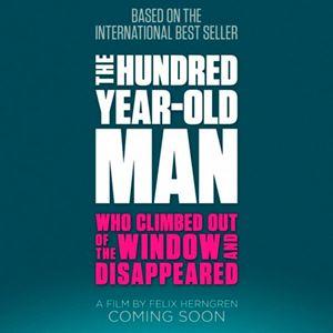 Der Hundertjährige, der aus dem Fenster stieg und verschwand : Kinoposter