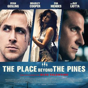 The Place Beyond The Pines : Kinoposter