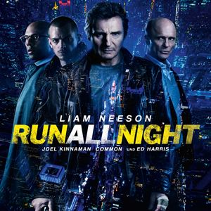 Run All Night : Kinoposter