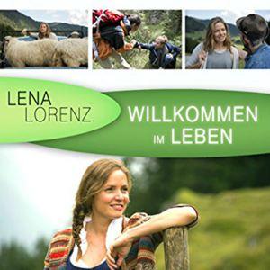 Lena Lorenz Willkommen Im Leben