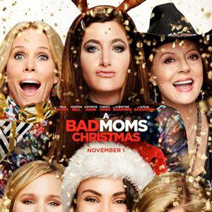 Bad Moms 2 : Kinoposter