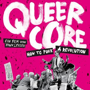 Queercore - How to Punk a Revolution : Kinoposter