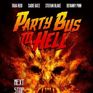 Bus Party To Hell : Kinoposter