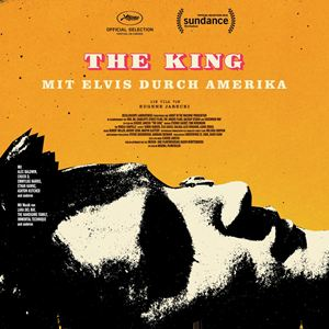 The King - Mit Elvis durch Amerika : Kinoposter