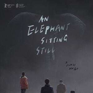 An Elephant Sitting Still : Kinoposter
