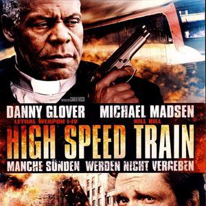 High Speed Train - Manche Sünden werden nicht vergeben : Kinoposter