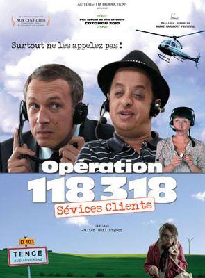 Opération 118 318, sévices clients